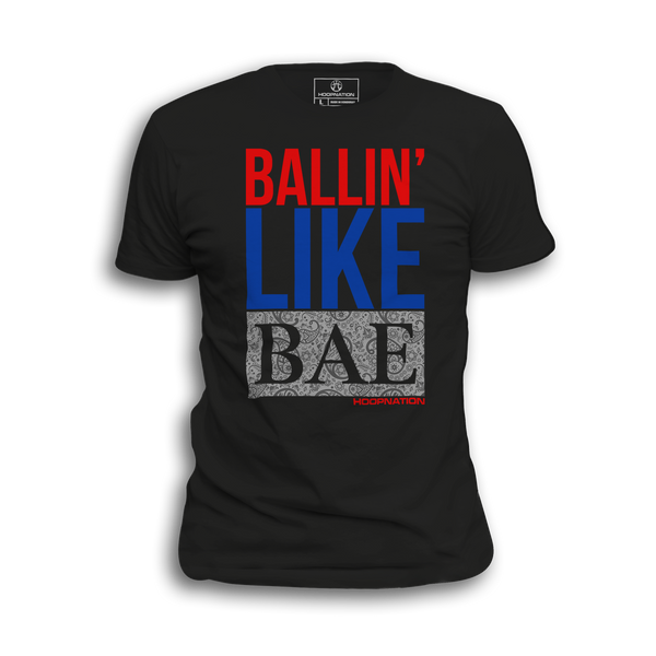 Ballin Like Bae Tee III ALL