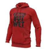 Nothing But Wet II  Hoodie