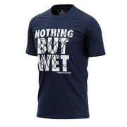 Nothing But Wet Tee II *