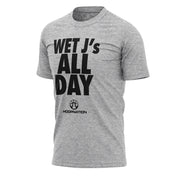 Wet J's All Day Tee *