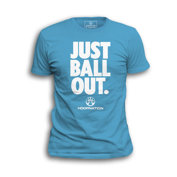 Just Ball Out Tee
