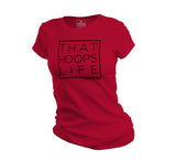 That Hoops Life Women's Tee