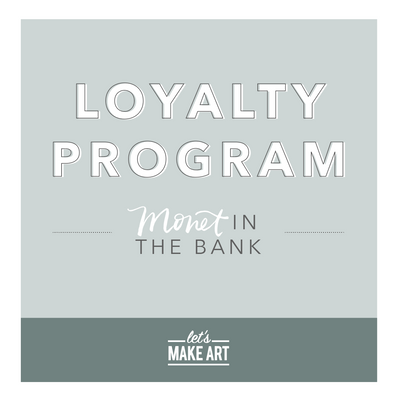 Introducing the Let's Make Art Loyalty Program
