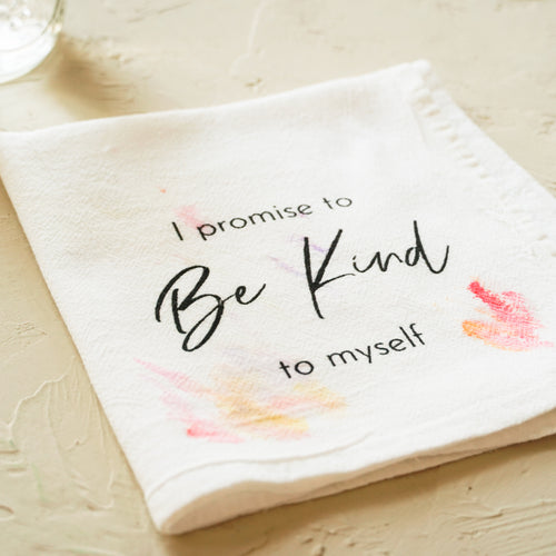 I Promise To Be Kind To Myself Towel - 13