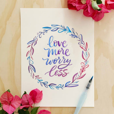 Love More Worry Less Lettering Kit