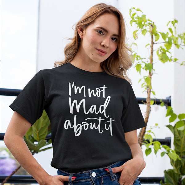 reputable site b9838 bcd34 I'm Not Mad About It Short Sleeve T-Shirt