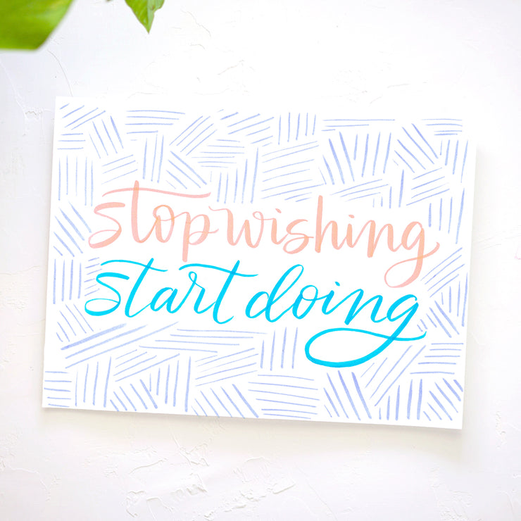 Stop Wishing Start Doing Lettering Kit