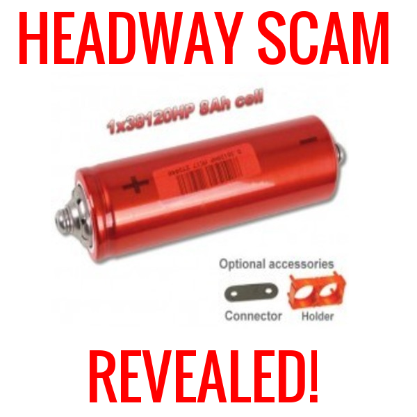 BEWARE Headway Battery Scam Discovered