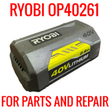 RYOBI OP40261 36V BATTERIES FOR PARTS/REPAIR