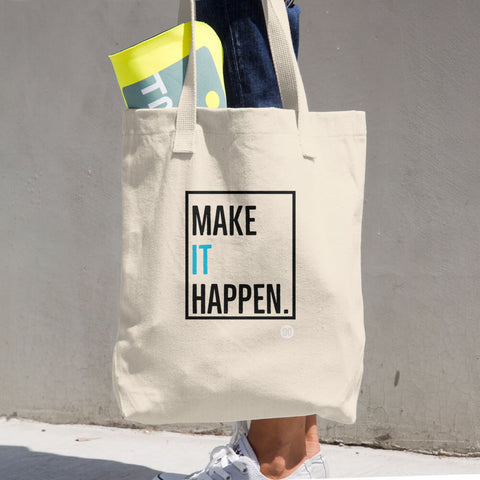 The MAKE IT HAPPEN Cotton Tote Bag