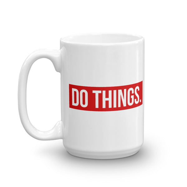 DO THINGS Mug