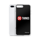 DO Things Phone Case