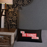 The Do Things Podcast Pillow