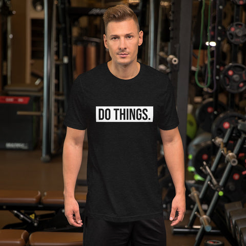 Do Things simple Unisex T-Shirt