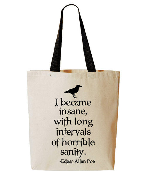 Edgar Allan Poe I Became Insane Raven Tote Bag, Horror Poem, Poetry, Reusable Grocery Bag, Beach Tote, Cotton Canvas Book Bag