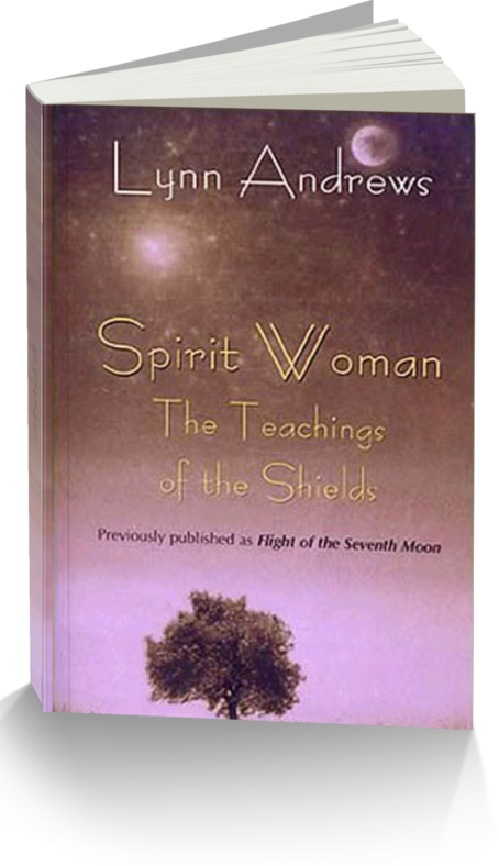 Spirit Woman by Author Lynn V. Andrews