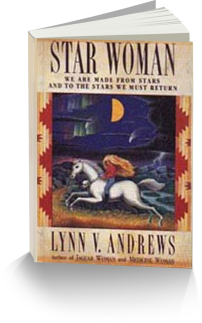 Star Woman by Author Lynn V. Andrews