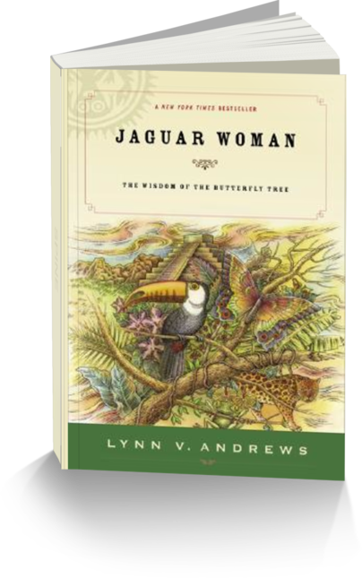 Jaguar Woman by Author Lynn V. Andrews