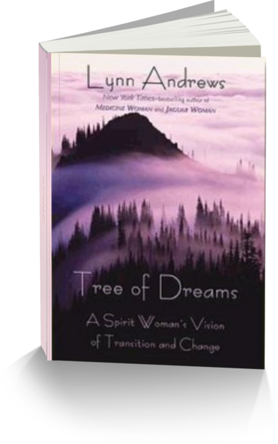 Tree of Dreams by Author Lynn V. Andrews