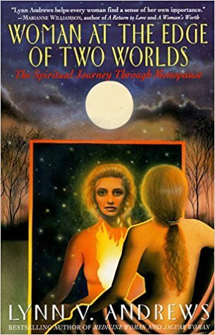 Women at the Edge of Two Worlds by Author Lynn V. Andrews