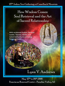 2016 Joshua Tree How Wisdom Comes: Soul Retrieval and the Art of Sacred Relationship MP3