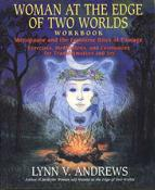 Woman at the Edge of Two Worlds - Workbook