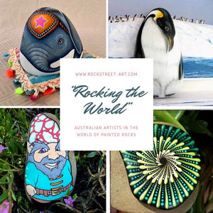 Rocking the World – Australian Artists Making Their Mark in the World of Painted Rocks