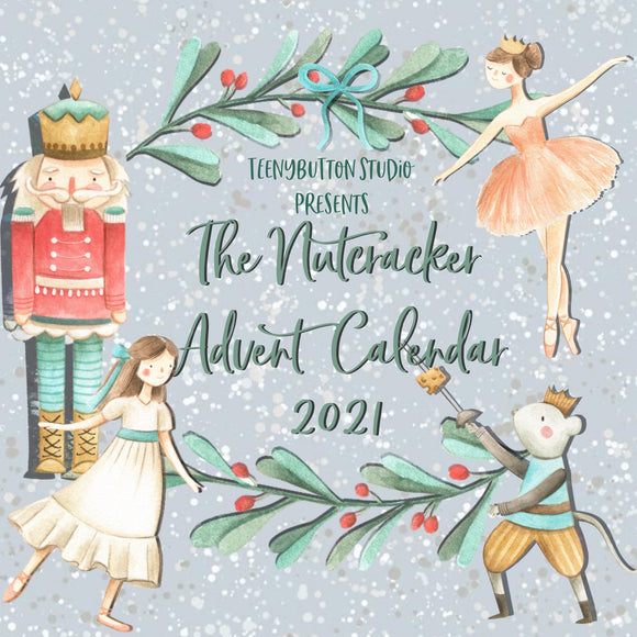 The Nutcracker Suite Advent Calendar 2021 PREORDER - SHIPS NOVEMBER 2021