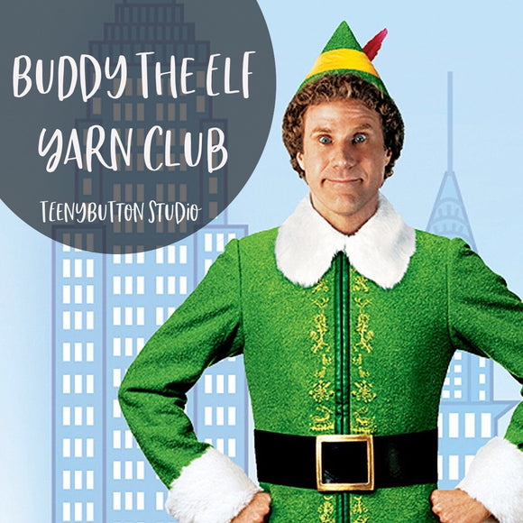 December 2020 - Buddy The Elf Yarn Club
