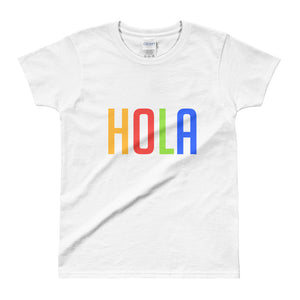 HOLA- Ladies' T-shirt