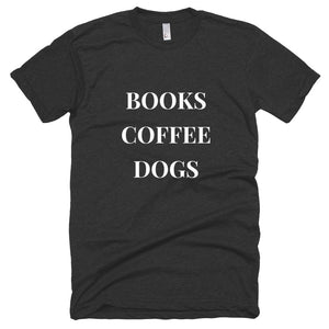 Books Coffee Dogs Unisex Short sleeve soft t-shirt