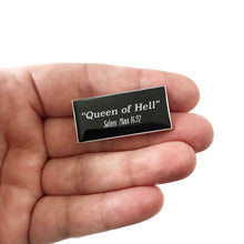 Queen of Hell Pin