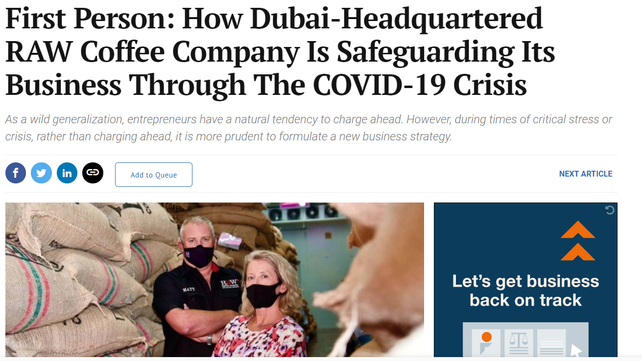Entrepreneur Middle East - First Person: How Dubai-Headquartered RAW Coffee Company Is Safeguarding Its Business Through The COVID-19 Crisis