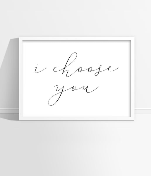 anniversary fiance gift i choose you art print