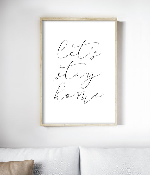 lets stay home typography print