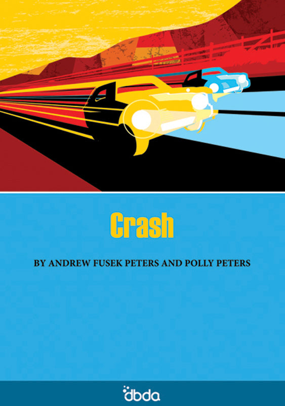 Front cover of Crash Script by Andrew Fusek Peter and Polly Peters, showing abstract image of speeding cars