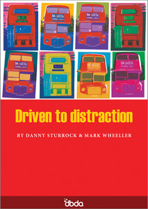 Front cover of Driven to Distraction Script by Danny Sturrock and Mark Wheeller, showing images of buses