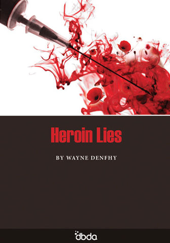 Front cover of Heroin Lies Script by Mark Wheeller, showing close up of hypodermic syringe