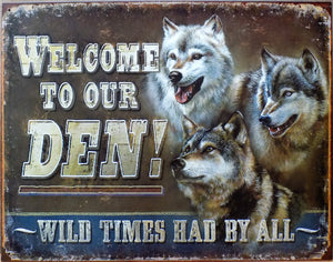 plaque métal vintage LOUP WELCOME TO OUR DEN - TOFMOBILE