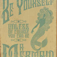 plaque métal vintage BE YOURSELF A MERMAID - TOFMOBILE