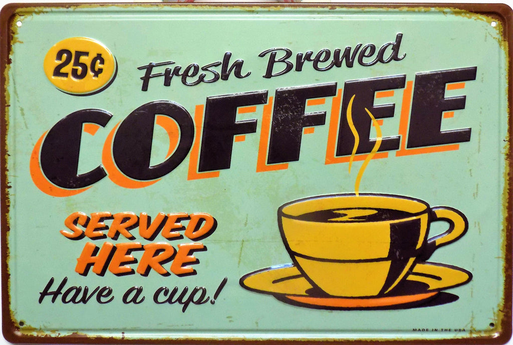 plaque métal vintage FRESH BREWED COFFEE - TOFMOBILE