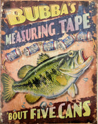 plaque métal vintage FISHING BUBBA'S MEASURING TAPE - TOFMOBILE