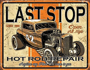 plaque métal vintage LAST STOP HOT ROD REPAIR - TOFMOBILE