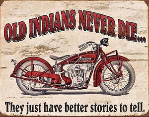 plaque métal vintage OLD INDIANS NEVER DIE - TOFMOBILE