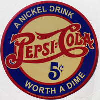plaque métal vintage PEPSI COLA worth a dime - TOFMOBILE