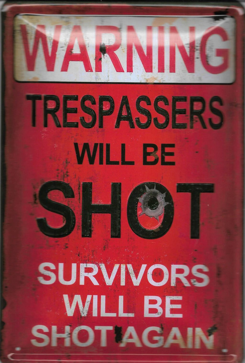 plaque métal vintage WARNING TRESPASSERS WILL BE SHOT - TOFMOBILE