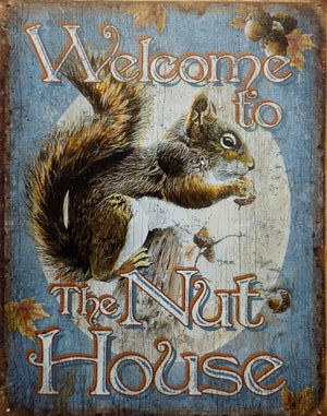 plaque métal vintage WELCOME THE NUT HOUSE - TOFMOBILE