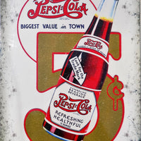 plaque métal vintage PEPSI COLA biggest value in town - TOFMOBILE