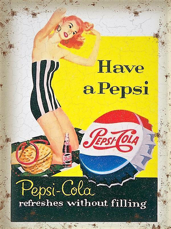 PLAQUE METAL  vintage PEPSI COLA have a pepsi - TOFMOBILE