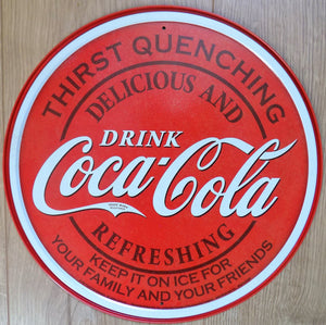 plaque métal  vintage COCA COLA THIRST QUENCHING